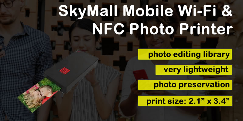 Sky Mall Mobile Wi-Fi NFC Photo Printer